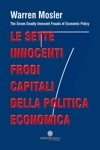 Le sette innocenti frodi capitali della politica economica