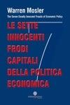 Le sette innocenti frodi capitali della politica economica